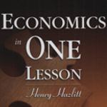 Economics in One Lesson by Henry Hazlit