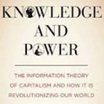 """George Gilder's """"Knowledge and Power"""""""