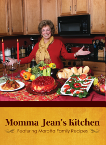 Momma Jean's Kitchen: Featuring Marotta Family Recipes