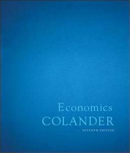 Economics by Colander, Seventh Edition