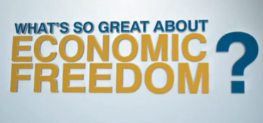 Video: What's So Great About Economic Freedom?